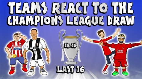 teams react     ucl draw champions league