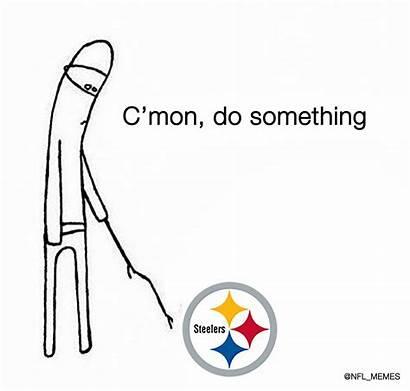 Something Mon Memes Steelers Meme Cmon Funny