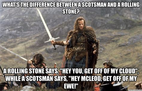 Rolling Stones Meme - difference between a rolling stone and a scotsman