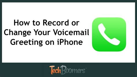 iphone default voicemail greeting how to record or change your voicemail greeting on iphone