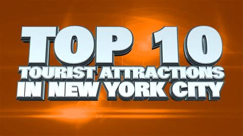 Top 10 Tourist Attractions In New York City Youtube
