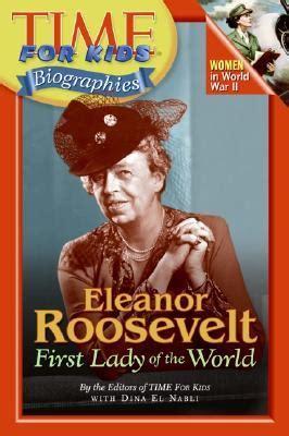 time  kids eleanor roosevelt  lady   world