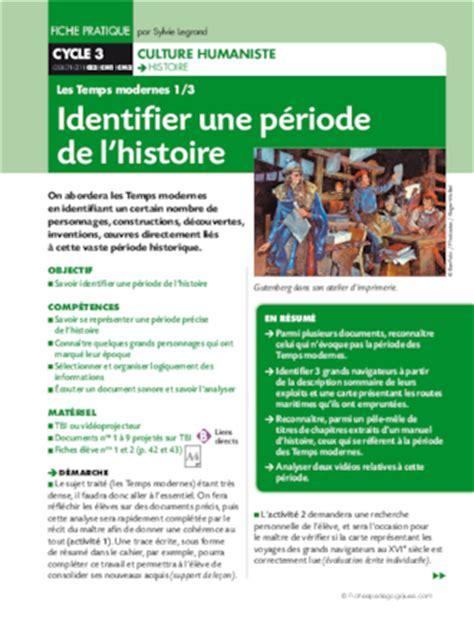 les temps modernes 1 3 identifier une p 233 riode de l histoire fichesp 233 dagogiques