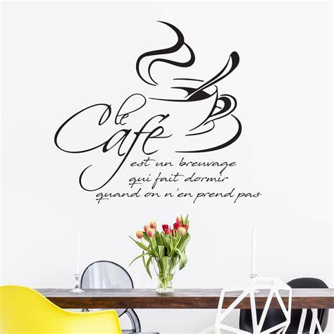 stickers ecriture pour cuisine sticker citation cuisine le café est un breuvage qui fait