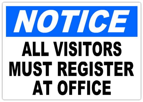 All Visitors Must Sign In Template by Notice All Visitors Must Register 101 Notice Safety Sign