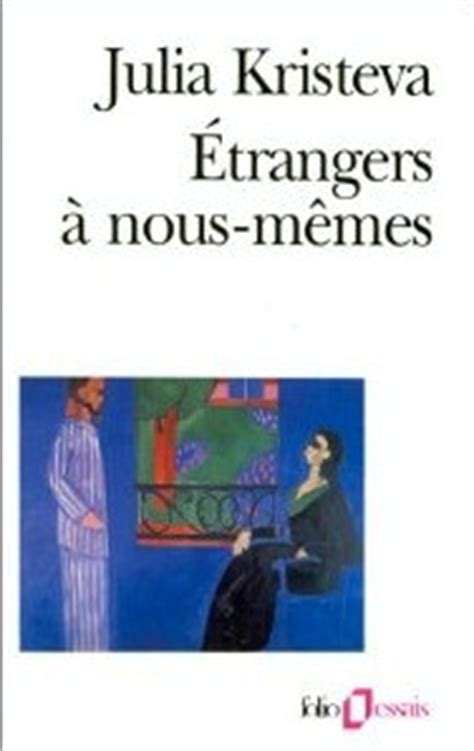Nous Memes - julia kristeva citations