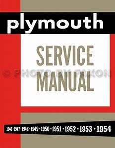 Plymouth Shop Manual 1946 1947 1948 1949 1950 1951 1952