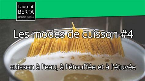 les modes de cuisson  interets nutritionnels de la