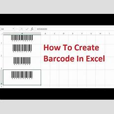 How To Create Barcode In Excel By Simple Way Youtube