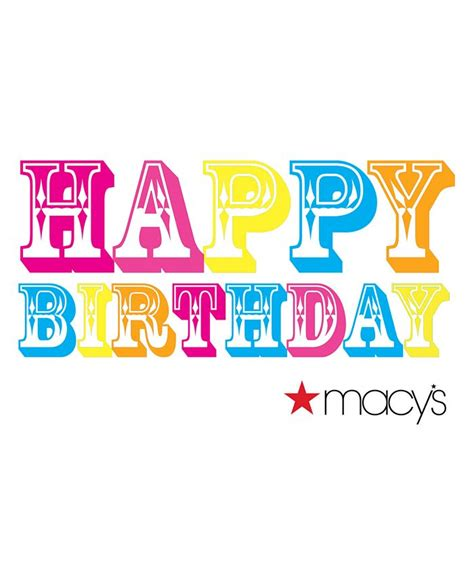 When you open a wedding or gift registry as a star rewards member, you'll earn 10% on the items you buy, plus 5% on registry items your guests purchase for you. Macy's Happy Birthday Color E-Gift Card & Reviews - Gift Cards - Macy's