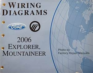 2006 Ford Explorer Mercury Mountaineer Electrical Wiring