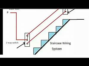 Staircase 2 Way Switch Wiring In Hindi