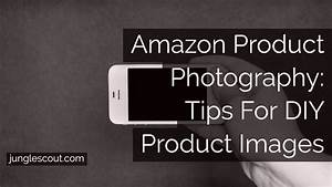 Amazon Product Photography – How to DIY Pics w/ Your Smartphone