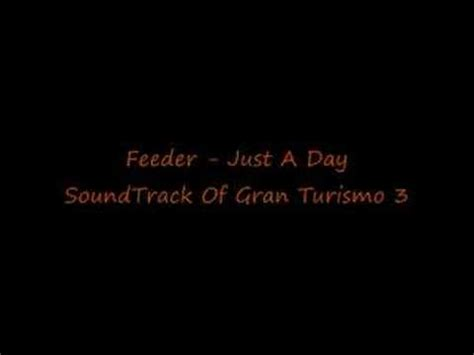 Feeder  Just A Day Youtube