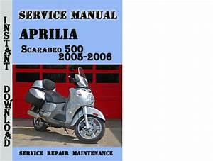 Aprilia Scarabeo 500 2005-2006 Service Repair Manual