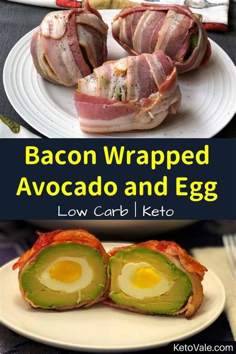 bacon wrapped egg  avocado  carb recipe keto vale