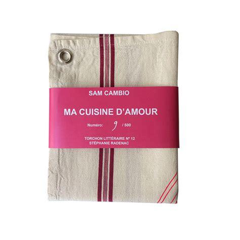 cuisine d amour ma cuisine d amour torchon stéphanie radenac