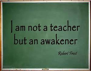 """I am not a teacher but an awakener."" - Bing Images...I ..."