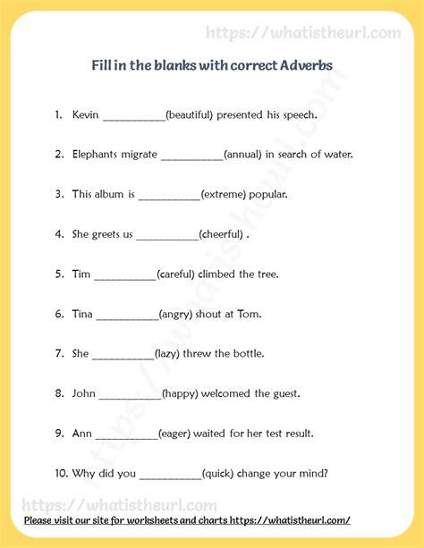 fill   blanks  correct adverb  home teacher