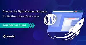 Wordpress Speed Optimization With Proper Caching