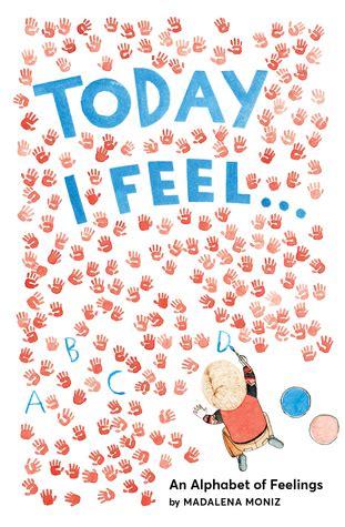 today  feel  alphabet  feelings  madalena moniz