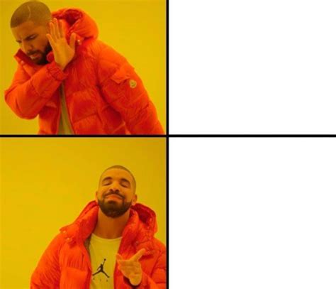 Me Format by Hotline Bling Image Meme
