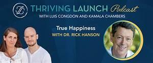 True Happiness - Dr  Rick Hanson