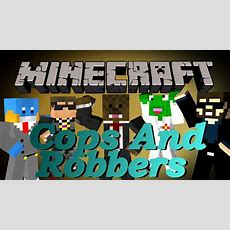 Brand New Minecraft Cops And Robbers 20 Minigame #8 Youtube