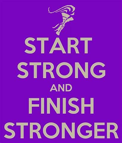 Strong Start Finish Stronger Matic Keepcalm