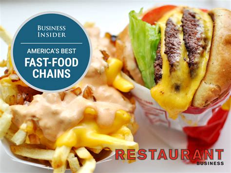 Best Food by Best Fast Food Chains In America Business Insider