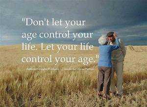 Aging Gracefull... Age Share Quotes