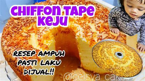 Start your review of 60 resep cake & cookies anti gagal. RESEP CHIFFON CAKE TAPE KEJU 👍  ENAK DAN WANGI BANGET🤤 - YouTube