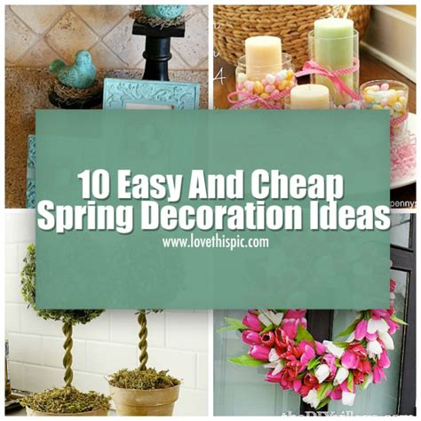 Decorating Ideas Easy by 10 Easy And Cheap Decoration Ideas