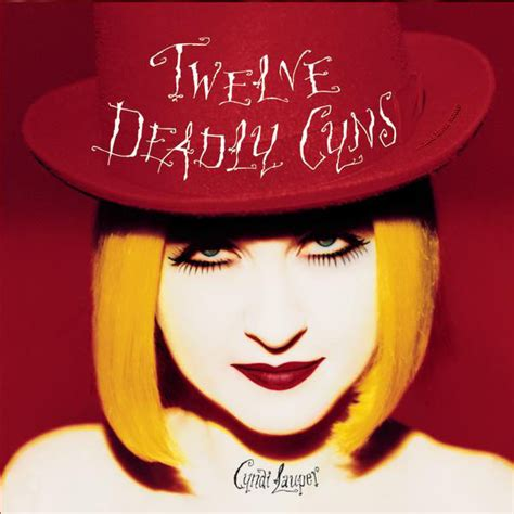 Twelve Deadly Cynsand Then Some By Cyndi Lauper On