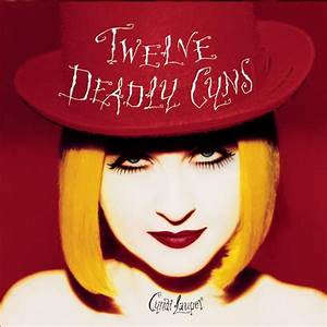 Twelve Deadly Cyns...And Then Some by Cyndi Lauper on ...