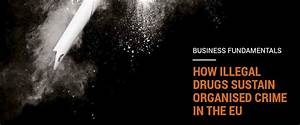 How Illegal Drugs Sustain Organised Crime in the EU | Europol