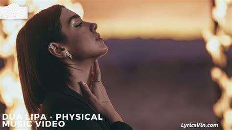Physical Lyrics - Dua Lipa | LyricsVin
