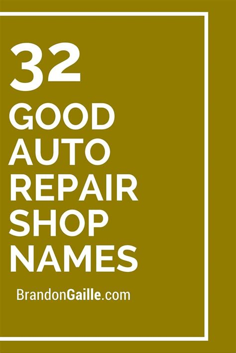 list   good auto repair shop names catchy slogans