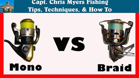 fishing braid  monofilament youtube