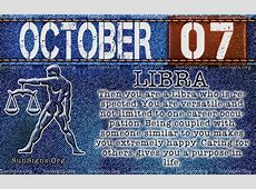October 7 Birthday Horoscope Personality Sun Signs