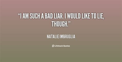 How Bad Is It To Lie On A Resume by Liar Quotes Weneedfun