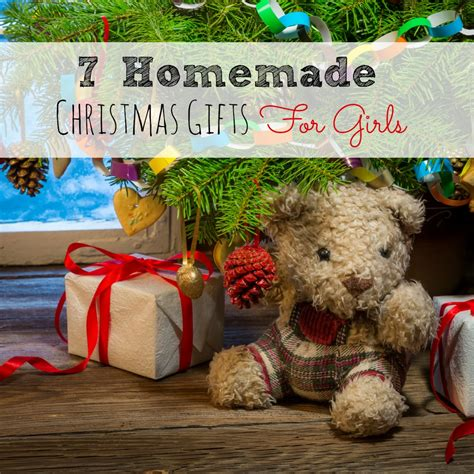 7 homemade christmas gifts for girls abc creative learning