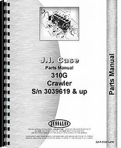 Case 310g Crawler Parts Manual