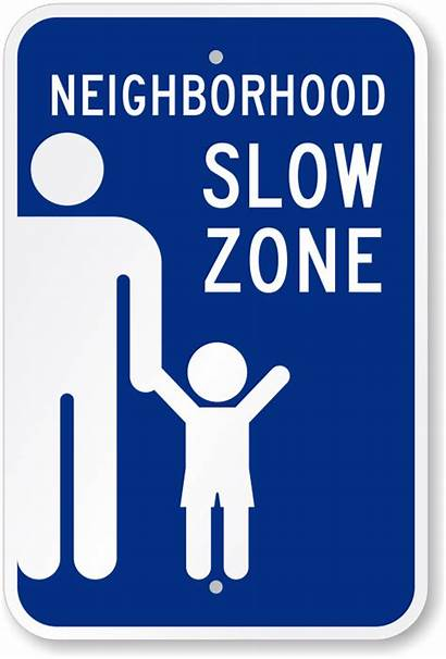 Slow Neighborhood Zone Down Signs Prices Roadtrafficsigns