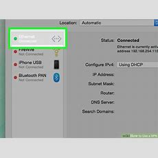 How To Use A Vpn 13 Steps (with Pictures) Wikihow