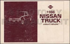1986 Nissan Pickup Truck Owners Manual Owner Guide Book