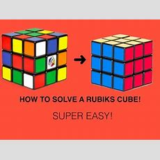 How To Solve A Rubik's Cube! Beginners Method (super Easy) Youtube
