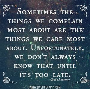 Sometimes the Things We Complain - Live Life Happy
