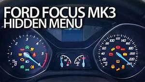 Ford Focus Mk3 Hidden Menu