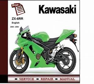 2005 - 2006 Kawasaki Zx-6rr Workshop Service Repair Manual